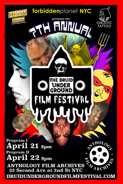 The poster for the 7th Annual Druid Underground Film Festival