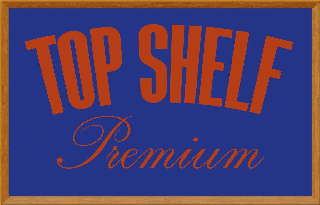 Top Shelf Premium, Manhattan Digest