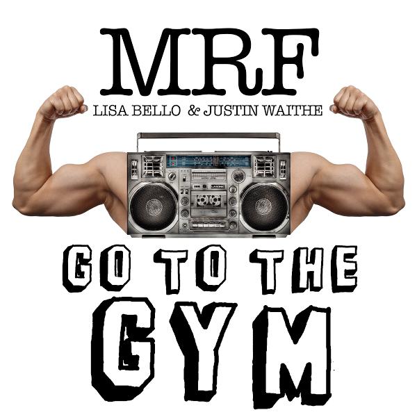 MRF, Go To The Gym, Manhattan Digest