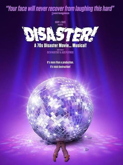 """Poster from the Broadway Bound """"Disaster! The Musical"""""""