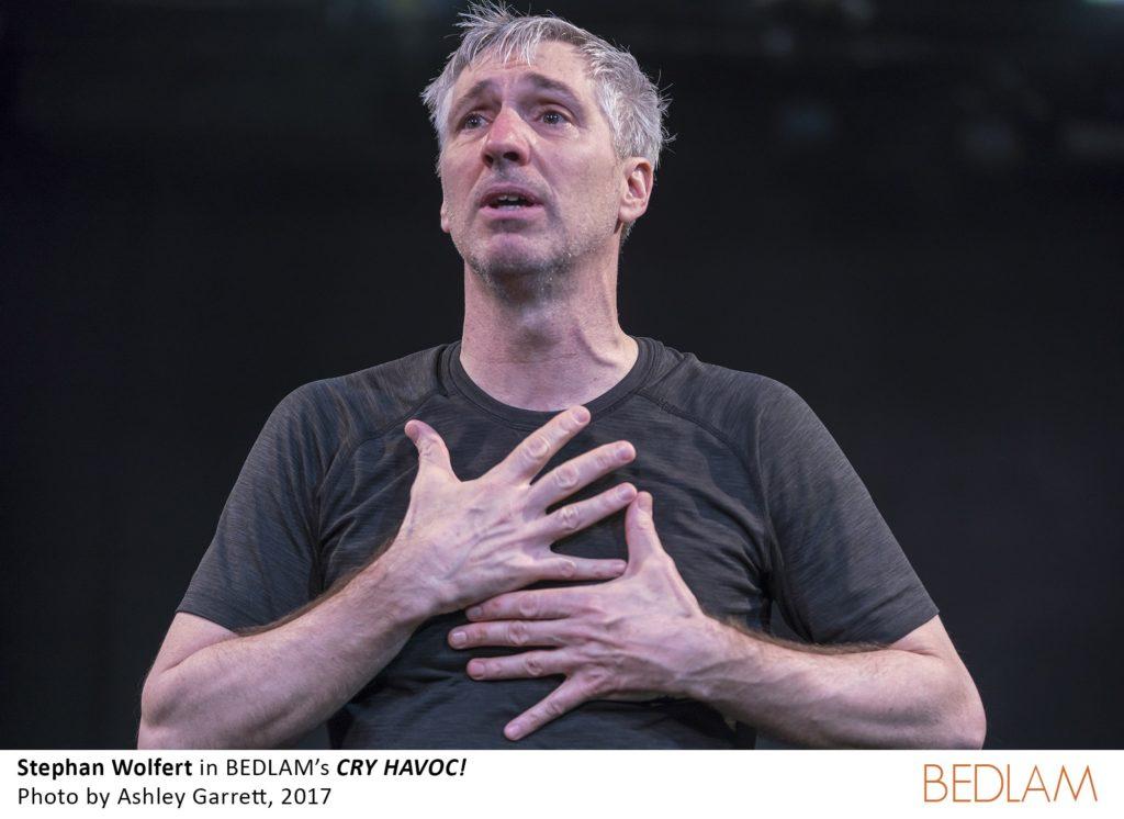 1_Stephan Wolfert in BEDLAM's CRY HAVOC!, Photo by Ashley Garrett 2017